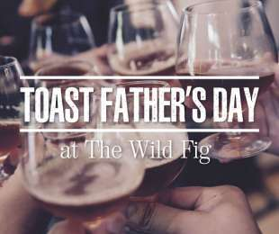 Father's Day at The Wild Fig